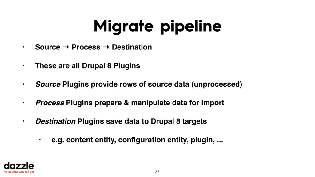 Migrate pipeline • Source → Process → Destinati...
