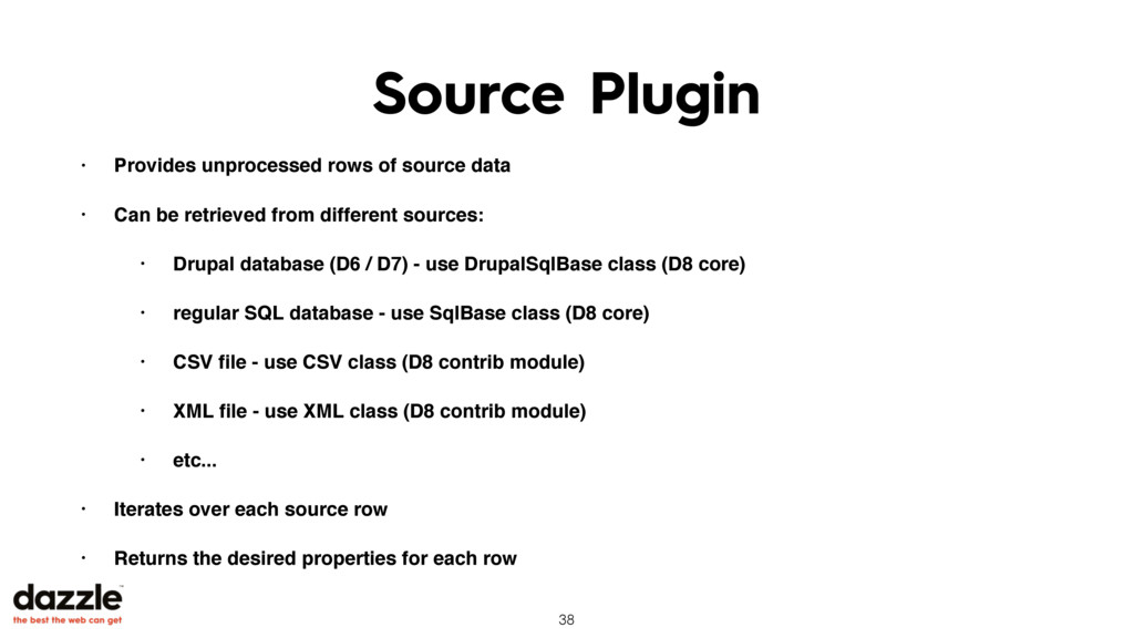 Source Plugin • Provides unprocessed rows of so...