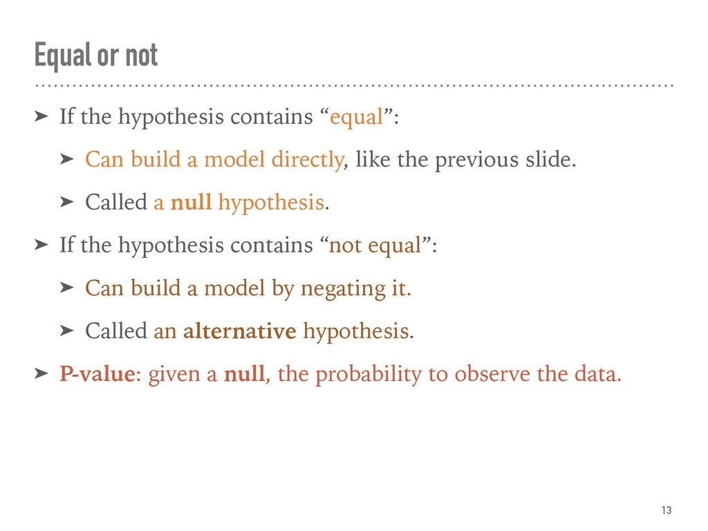 "Equal or not ➤ If the hypothesis contains ""equa..."