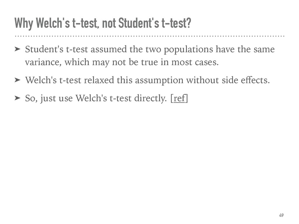 Why Welch's t-test, not Student's t-test? ➤ Stu...