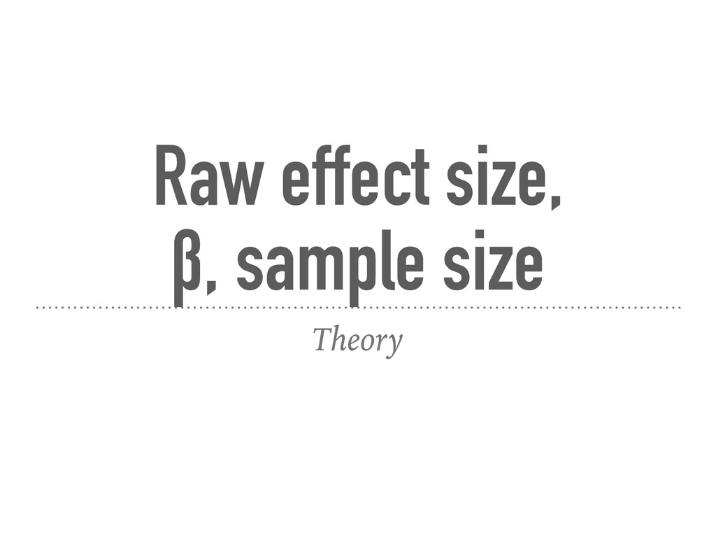 Raw effect size, 