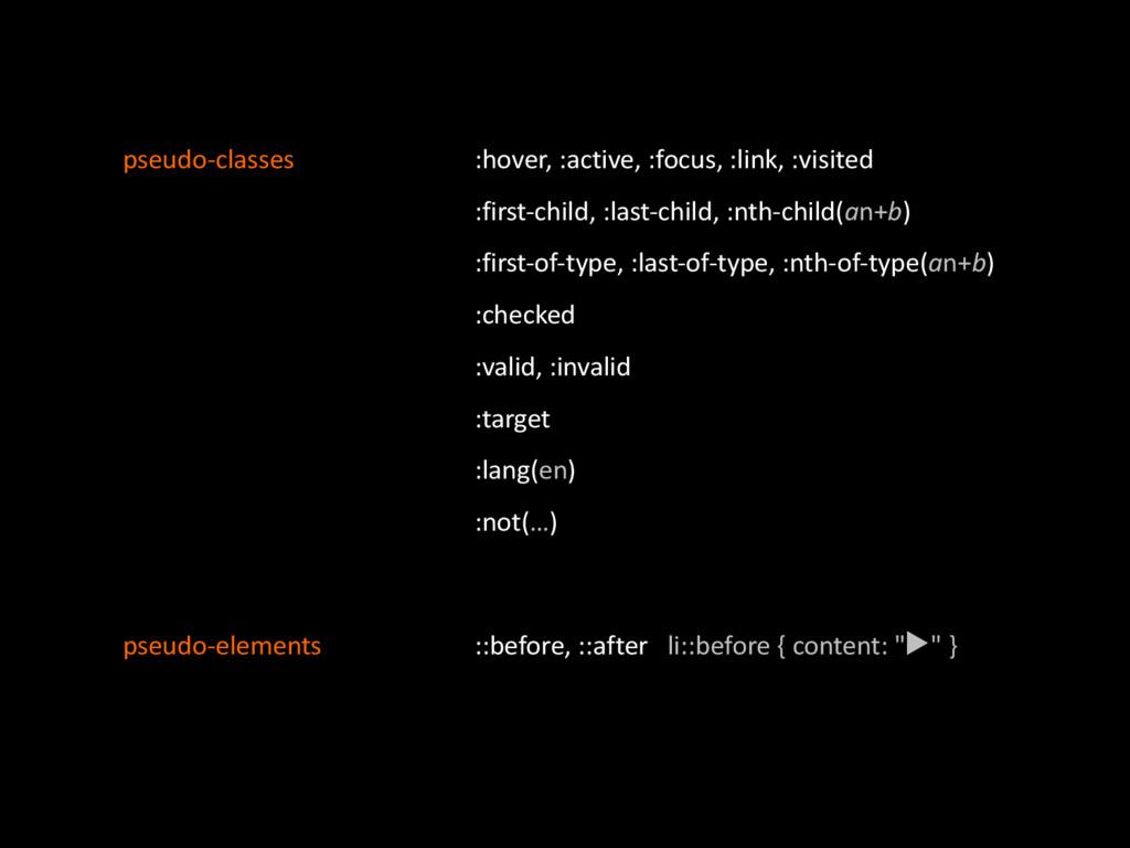 pseudoQclasses :hover,':active,':focus,':link,'...