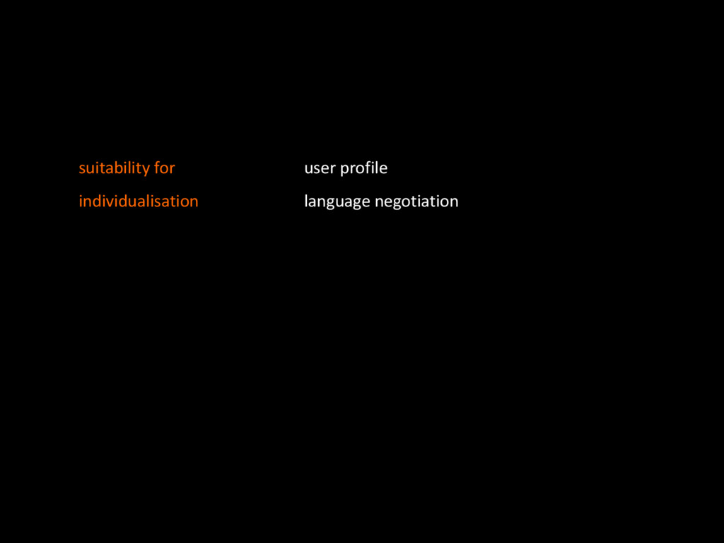 user&profile& language&negotiation suitability&...