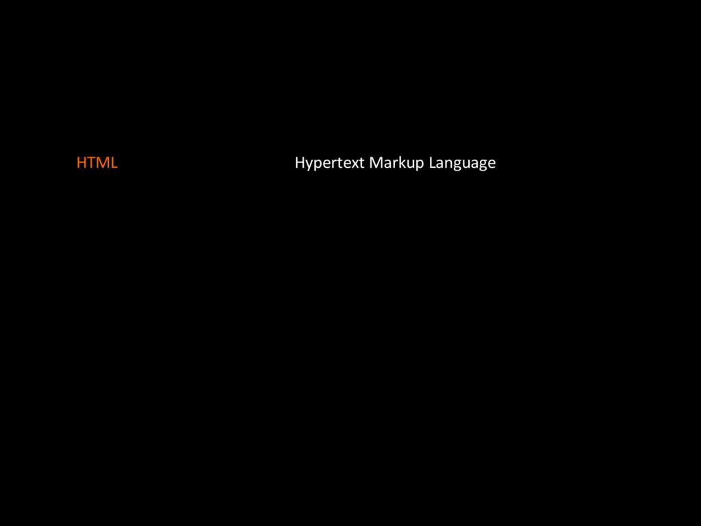 Hypertext'Markup'Language HTML