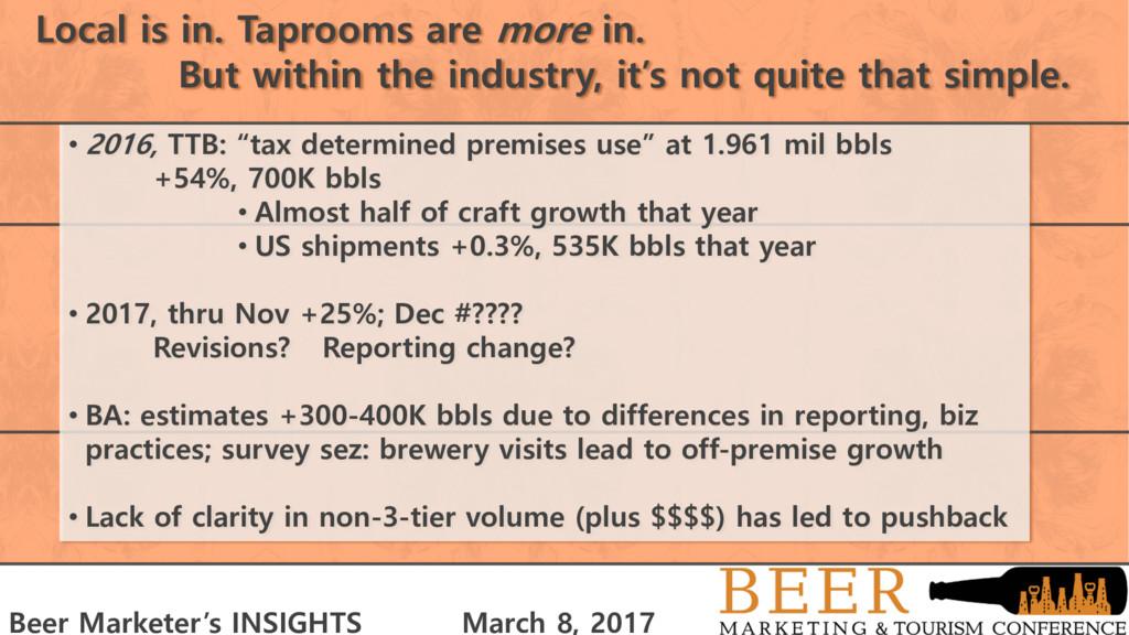 """• 2016, TTB: """"tax determined premises use"""" at 1..."""