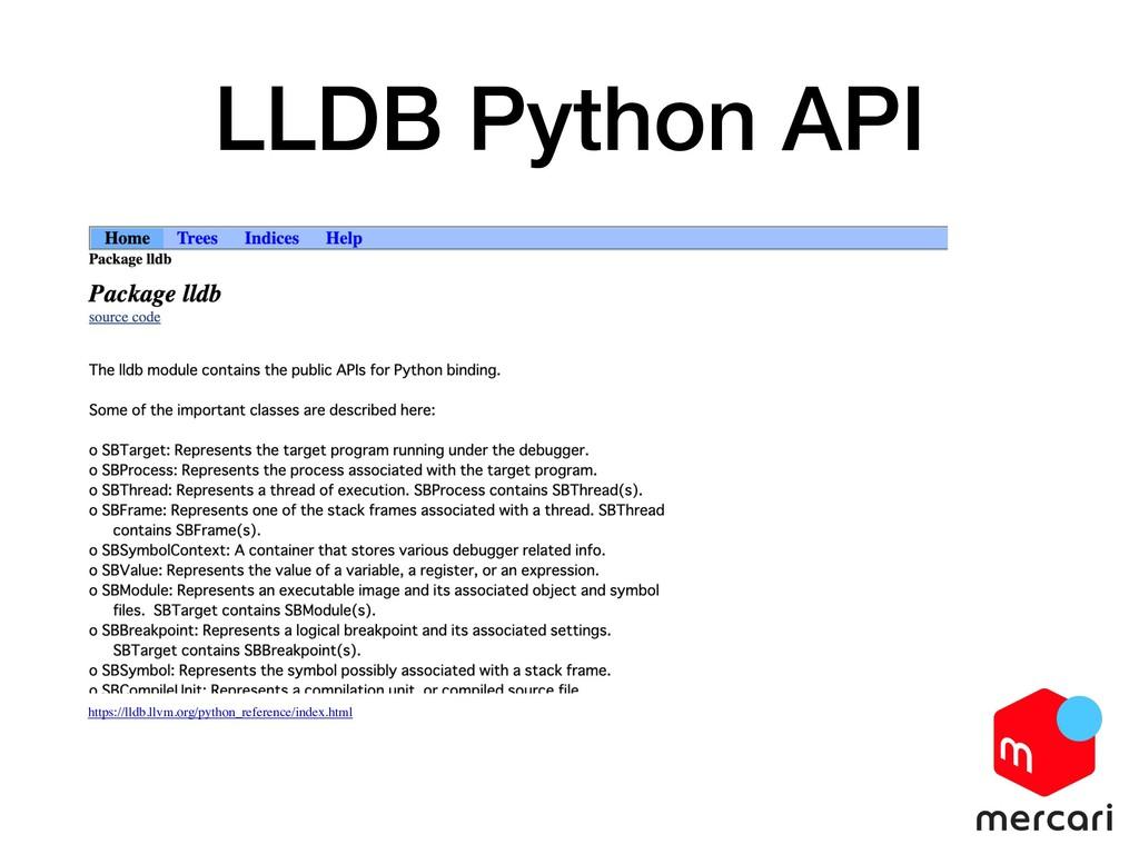 LLDB Python API https://lldb.llvm.org/python_re...