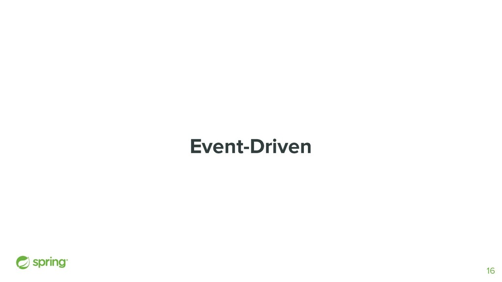 Event-Driven 16
