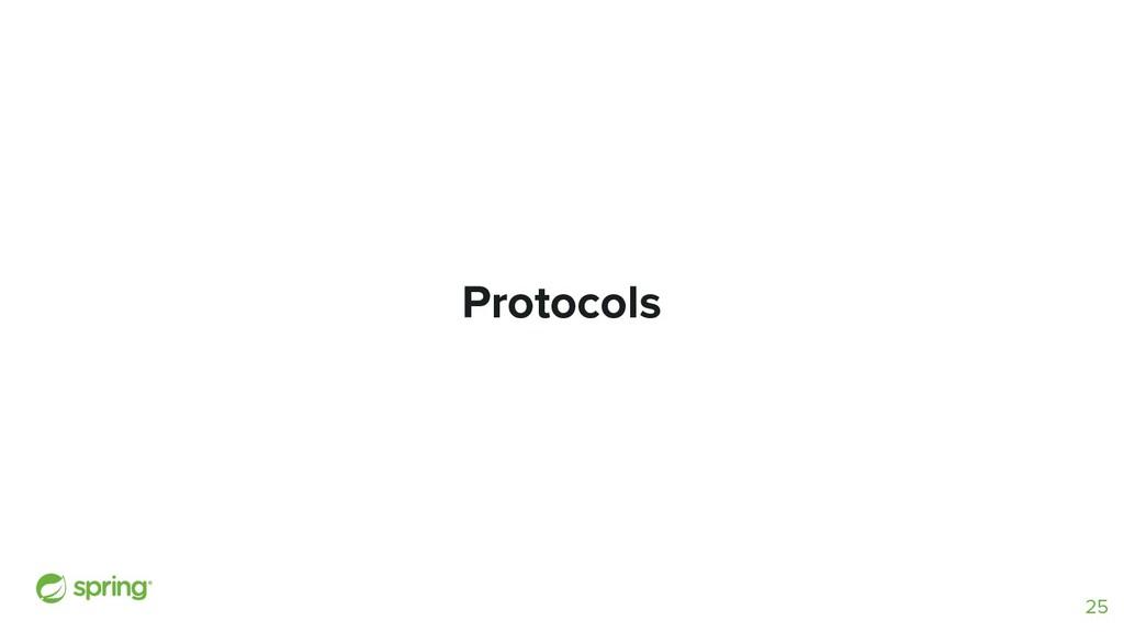 Protocols 25