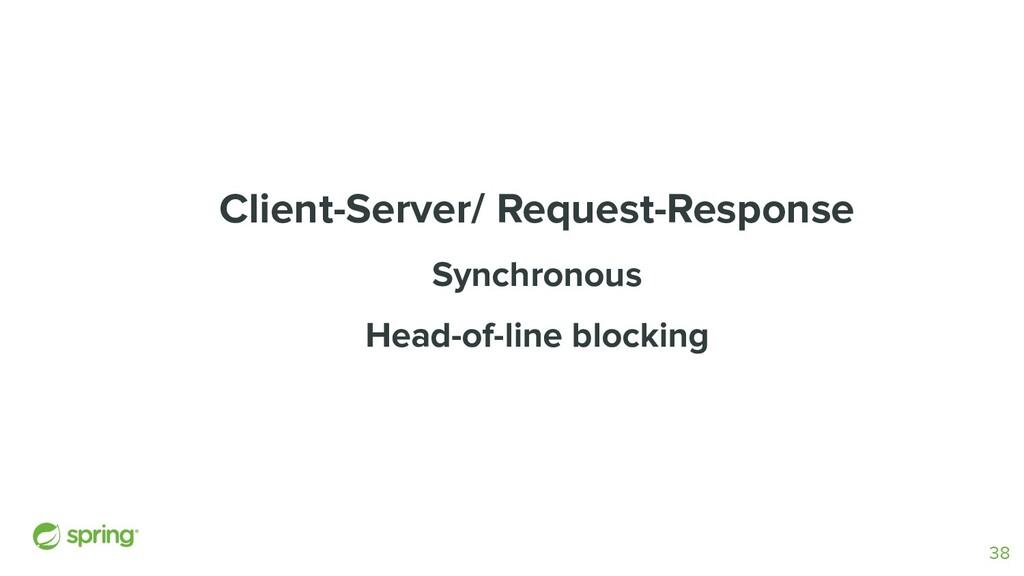 Client-Server/ Request-Response Synchronous Hea...