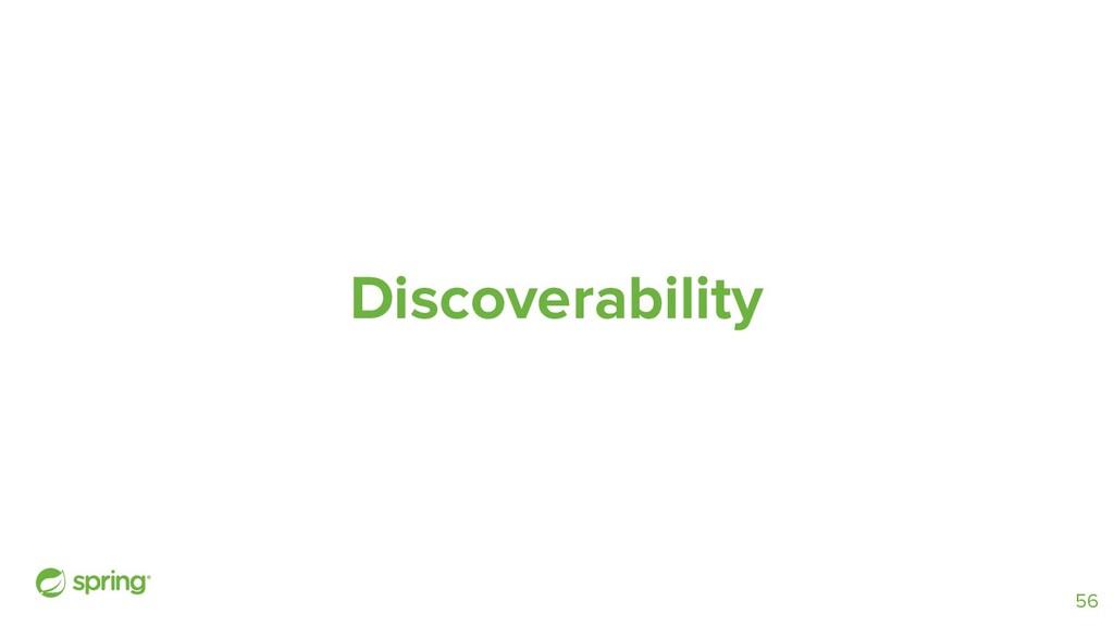 Discoverability 56