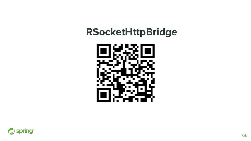 RSocketHttpBridge 66