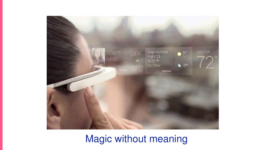 Magic without meaning