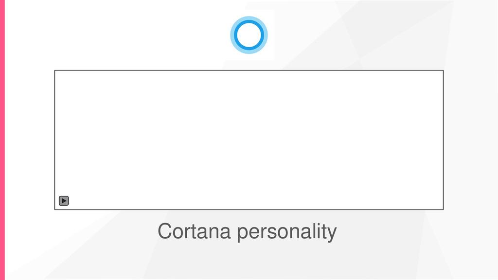 Cortana personality
