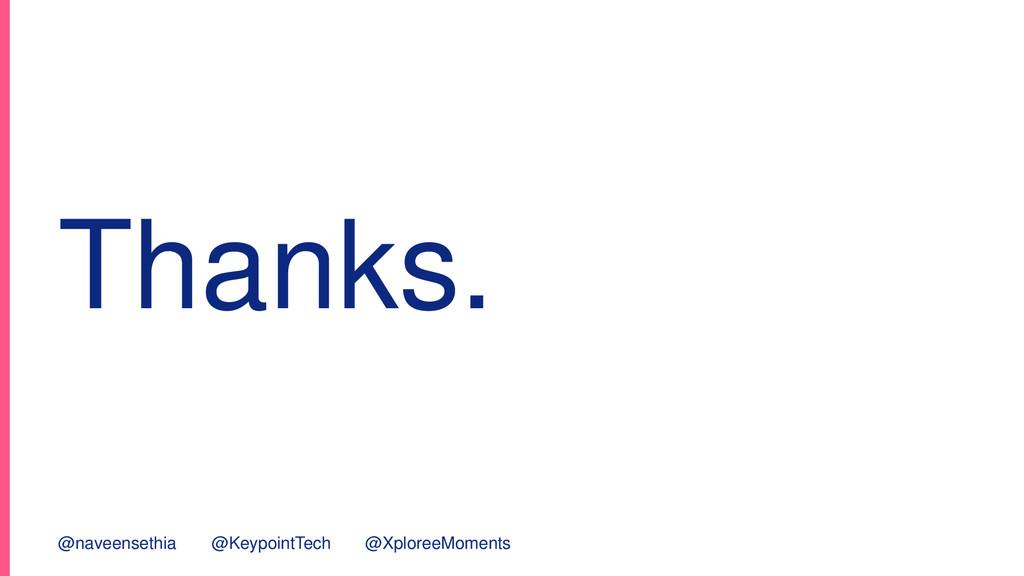 Thanks. @naveensethia @KeypointTech @XploreeMom...