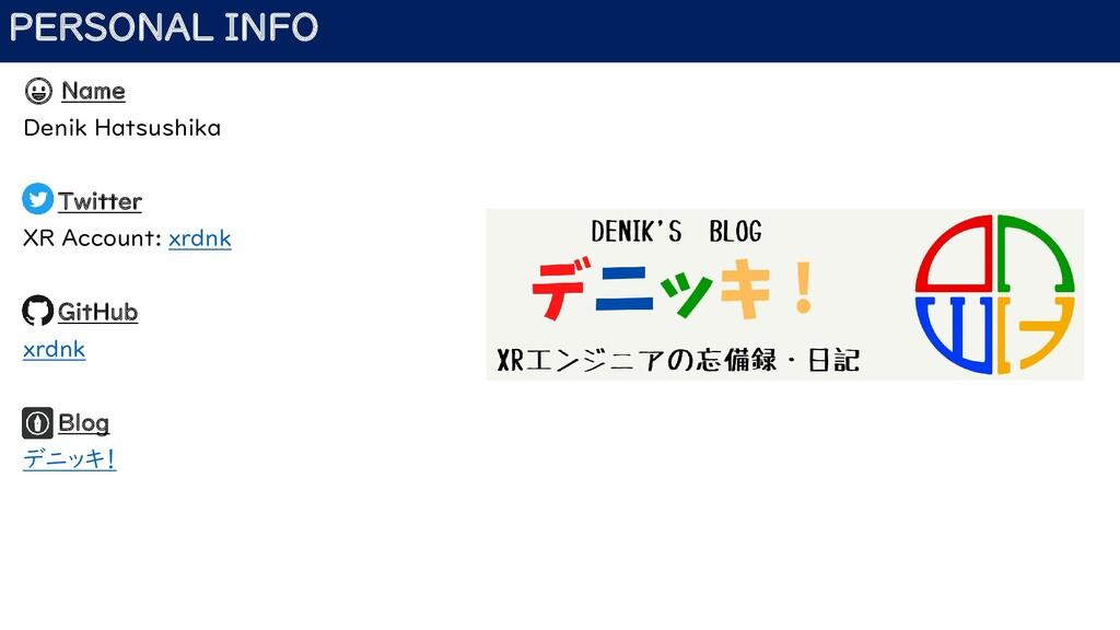 PERSONAL INFO 😀 Name Denik Hatsushika Twitter X...