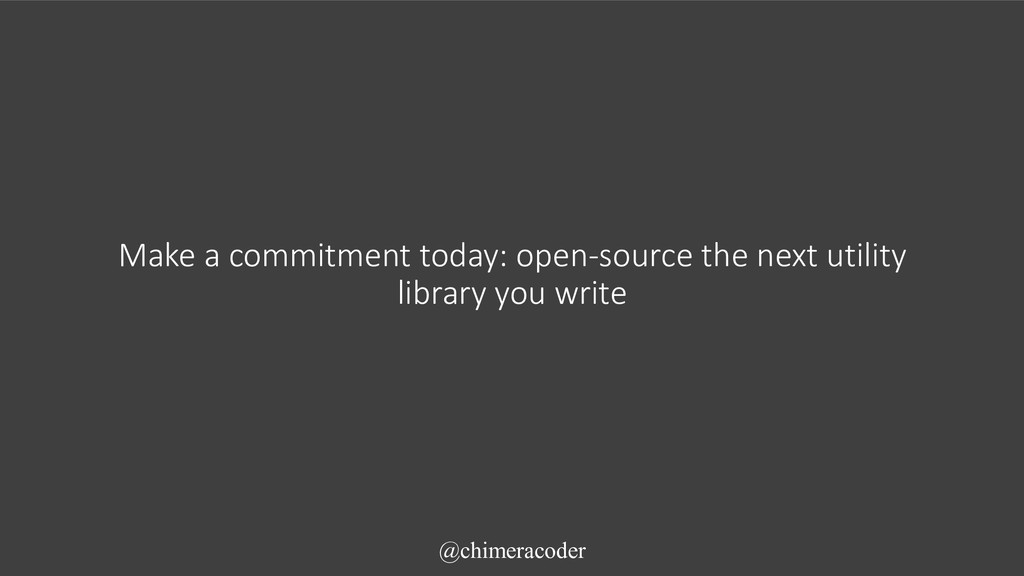 Make a commitment today: open-source the next u...
