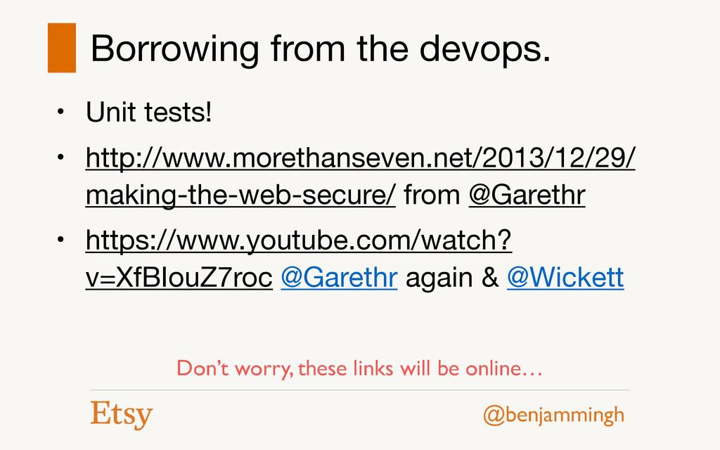 @benjammingh Borrowing from the devops. • Unit ...