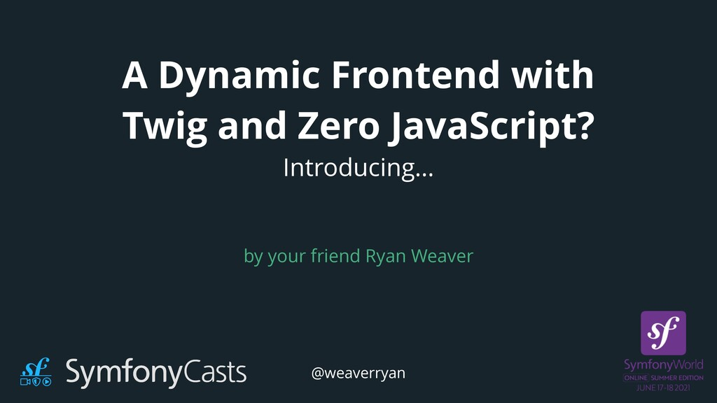 A Dynamic Frontend with Twig and Zero JavaScrip...