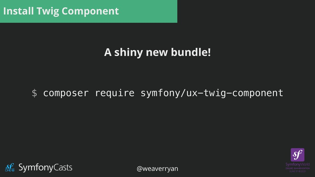 Install Twig Component $ composer require symfo...