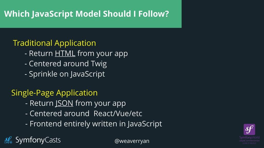 Which JavaScript Model Should I Follow? Traditi...