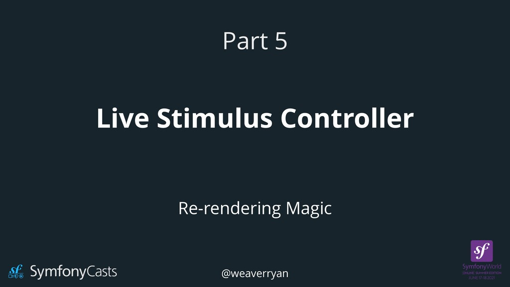 Live Stimulus Controller Part 5 Re-rendering Ma...