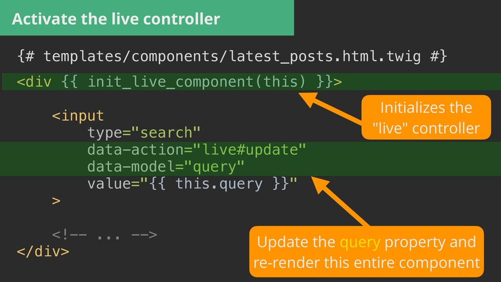 Activate the live controller {# templates/compo...
