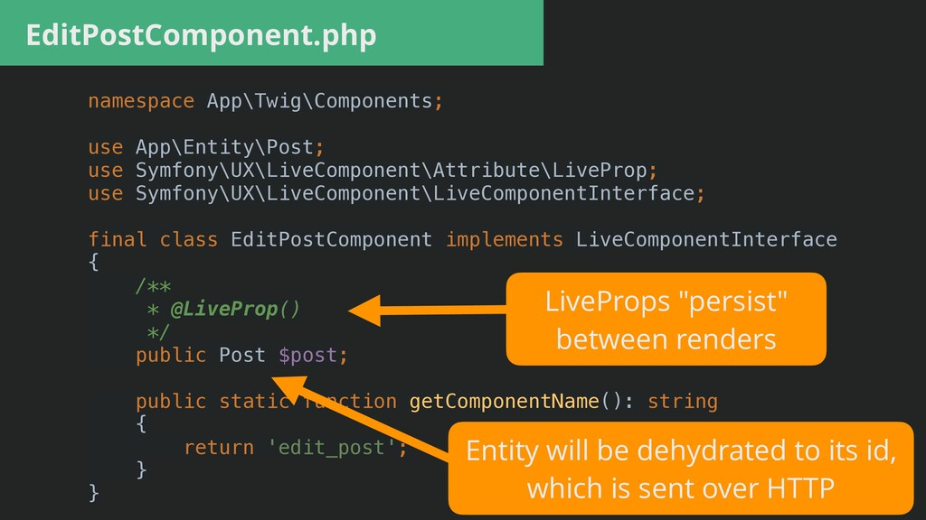 EditPostComponent.php namespace App\Twig\Compon...
