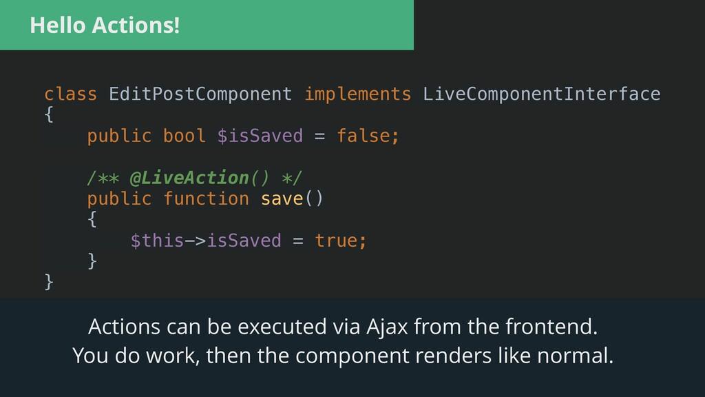 Hello Actions! class EditPostComponent implemen...