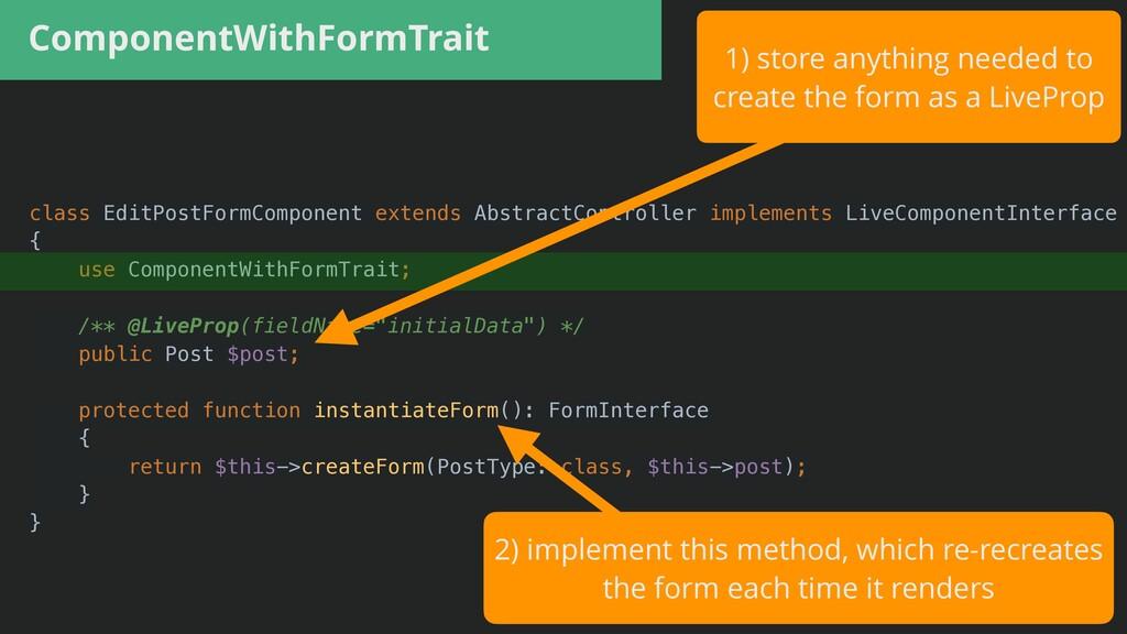 ComponentWithFormTrait class EditPostFormCompon...