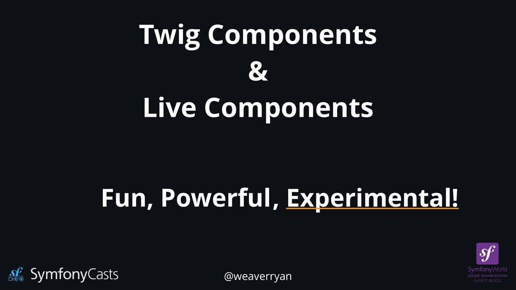 Twig Components   &   Live Components Fun, Powe...