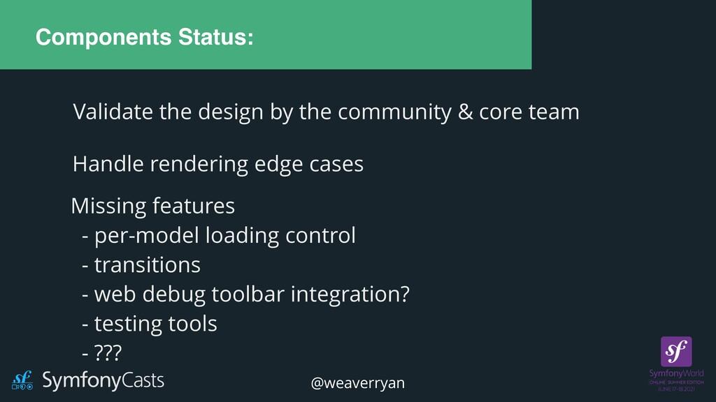 Components Status: Handle rendering edge cases ...