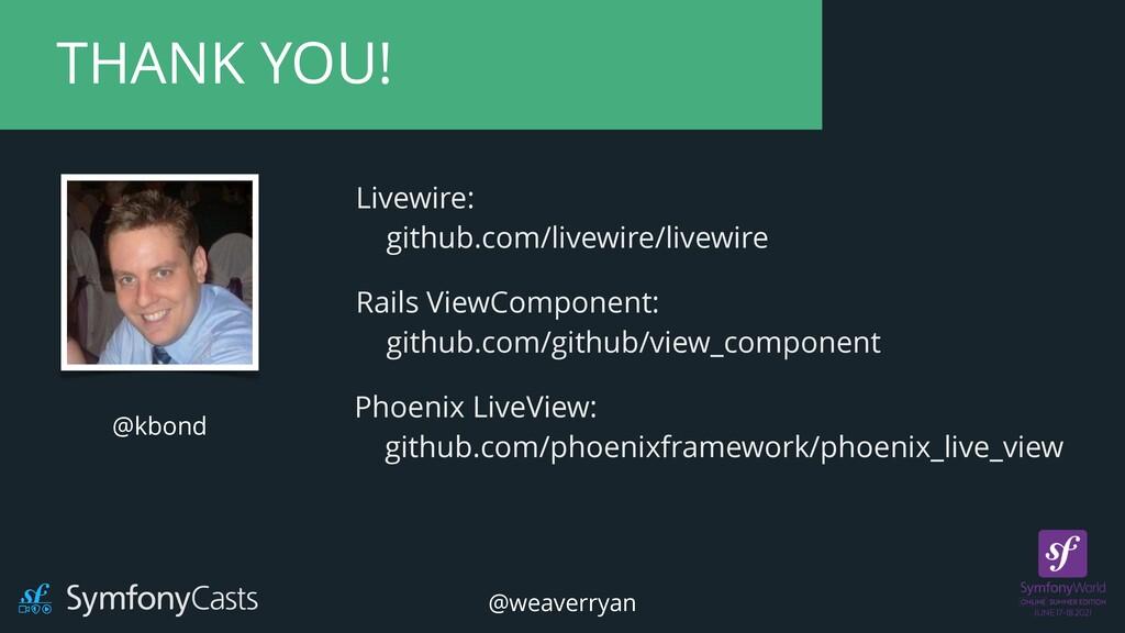 @kbond THANK YOU! Livewire:   github.com/livewi...