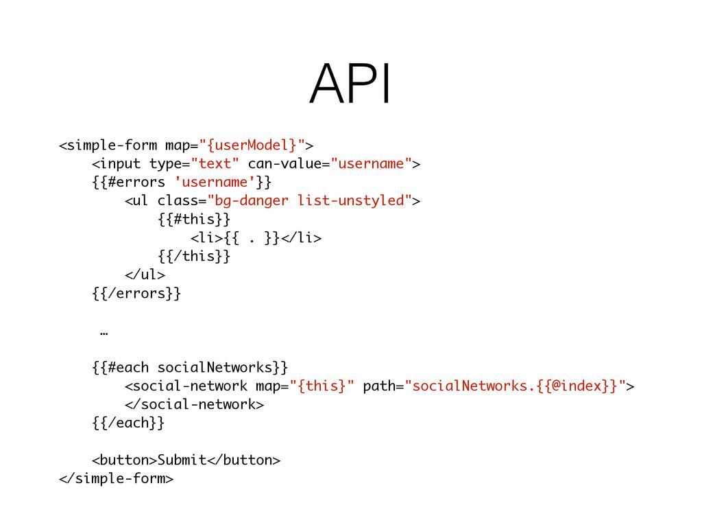 "API <simple-form map=""{userModel}""> <input type..."