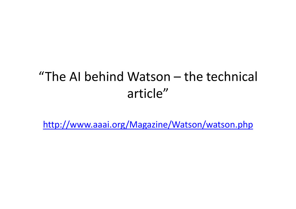 """""""The AI behind Watson – the technical article"""" ..."""