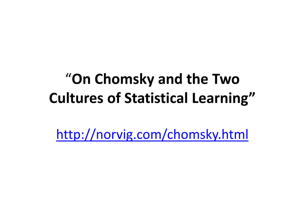 """""""On Chomsky and the Two Cultures of Statistical..."""