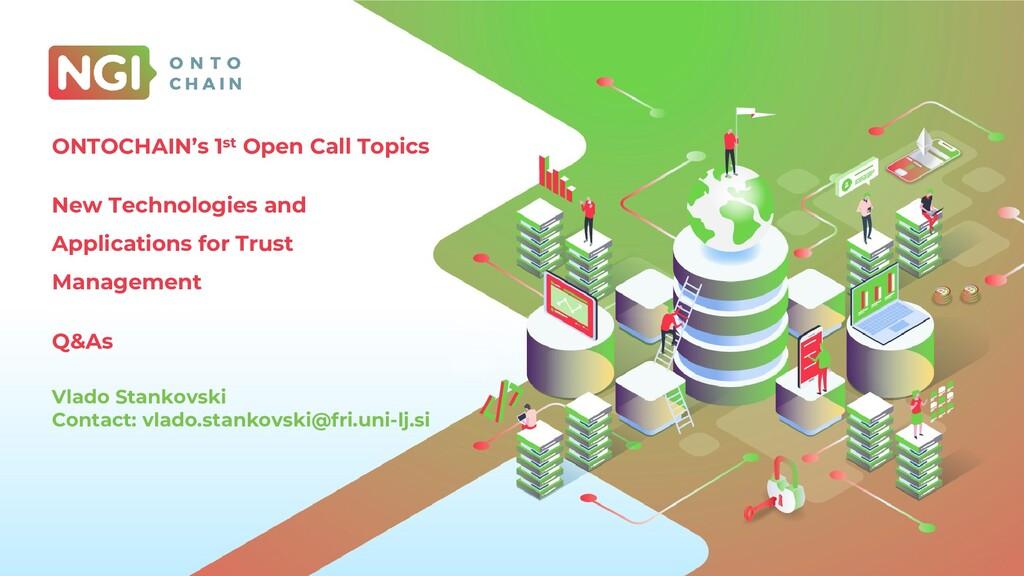 ONTOCHAIN's 1st Open Call Topics New Technologi...