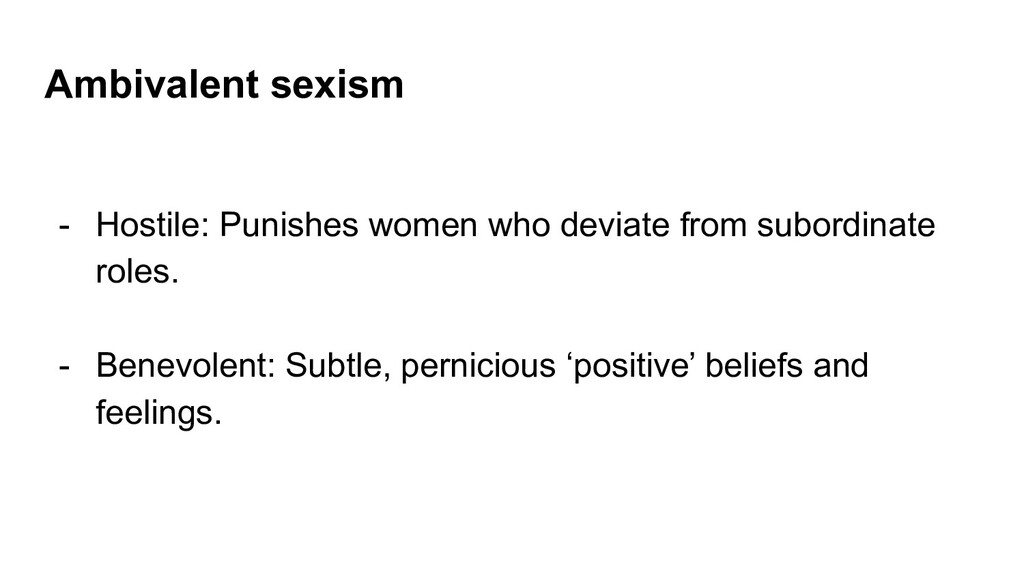 Ambivalent sexism - Hostile: Punishes women who...
