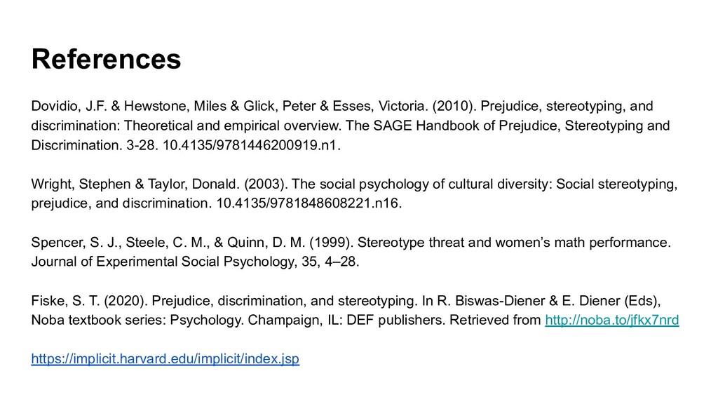 References Dovidio, J.F. & Hewstone, Miles & Gl...