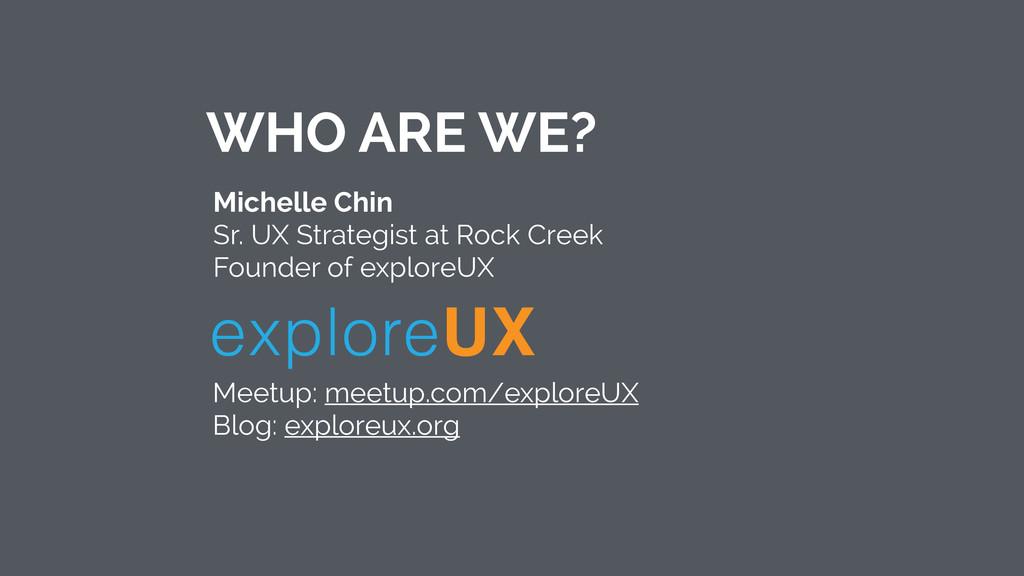Michelle Chin Sr. UX Strategist at Rock Creek...
