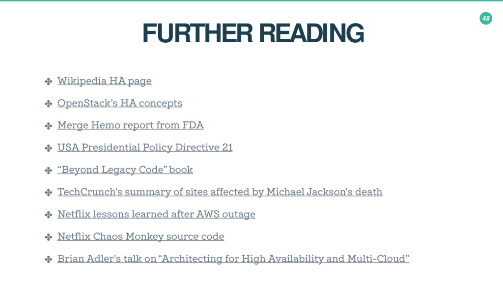 48 FURTHER READING ✤ Wikipedia HA page ✤ OpenSt...