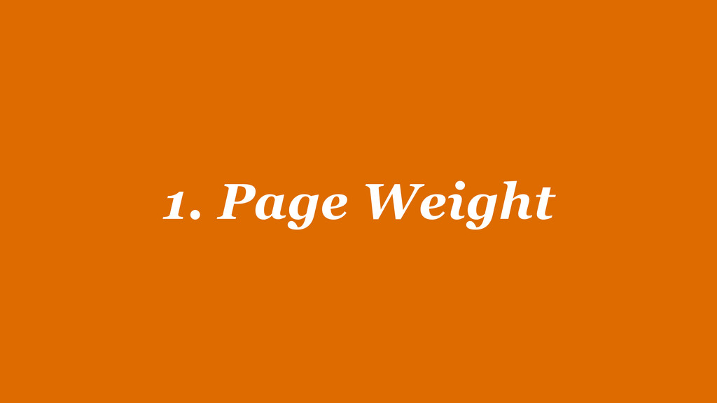 1. Page Weight