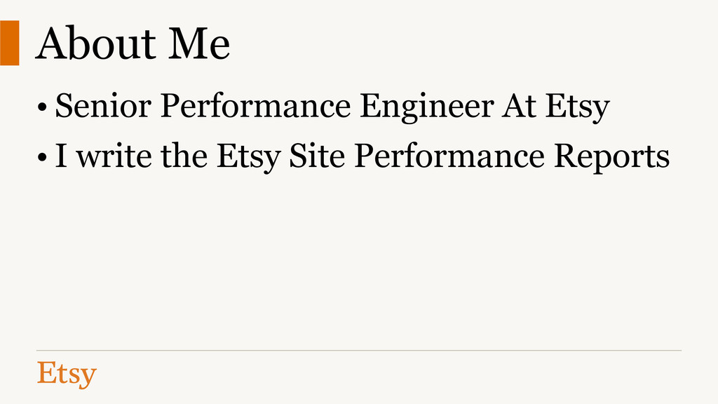 About Me • Senior Performance Engineer At Etsy ...