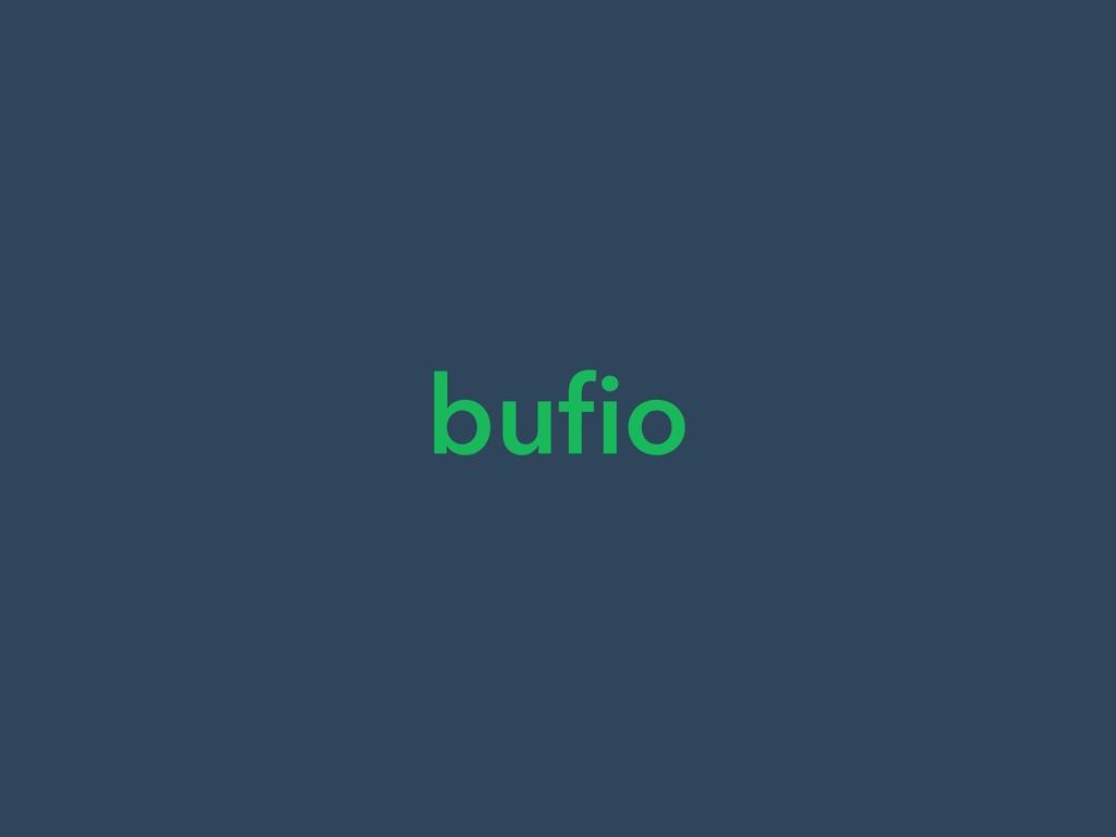 bufio