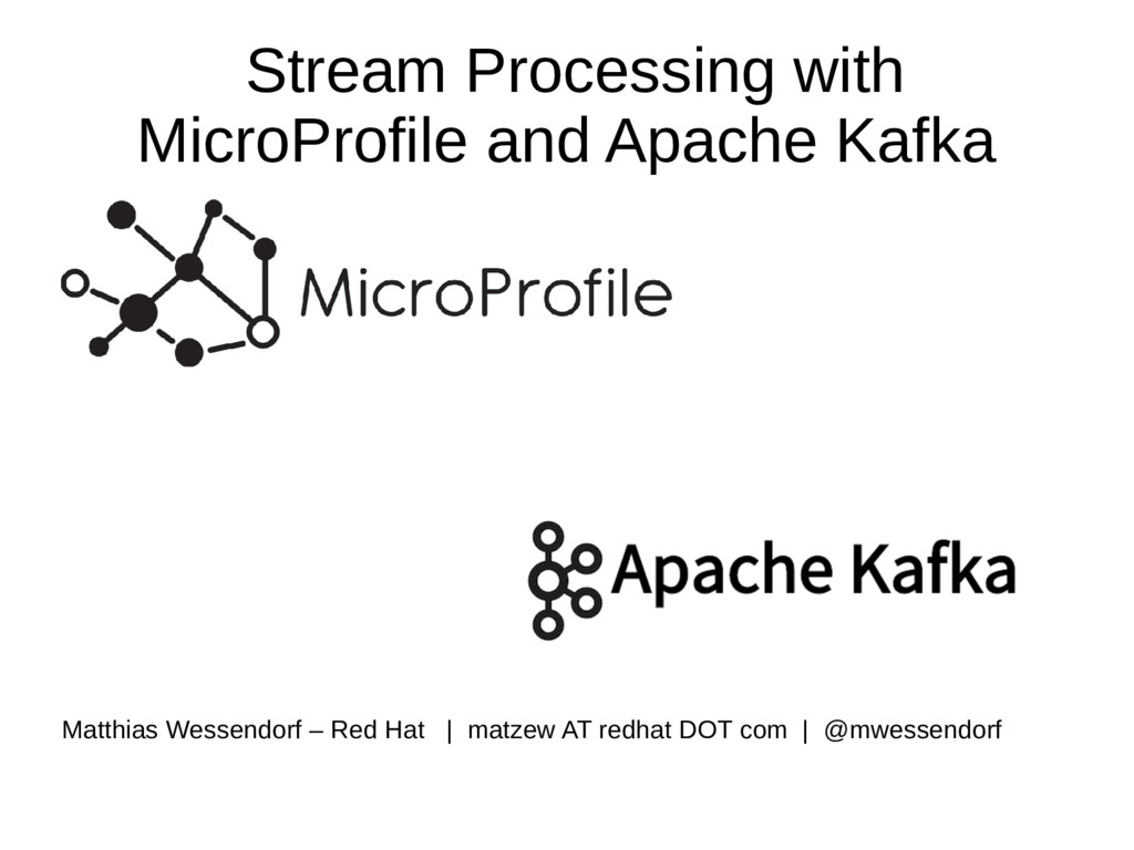 Stream Processing with MicroProfile and Apache ...