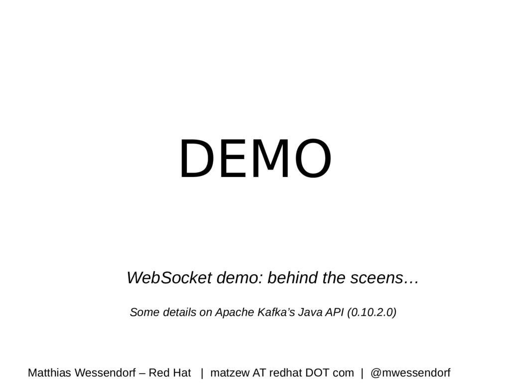 DEMO WebSocket demo: behind the sceens… Some de...