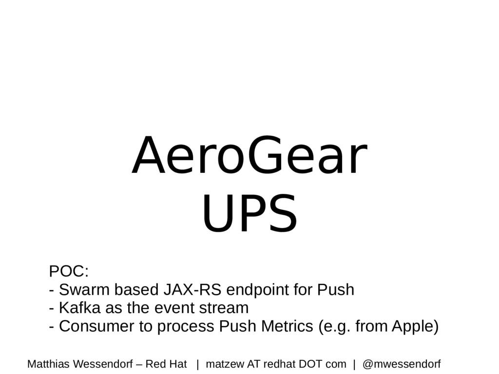 AeroGear UPS POC: - Swarm based JAX-RS endpoint...