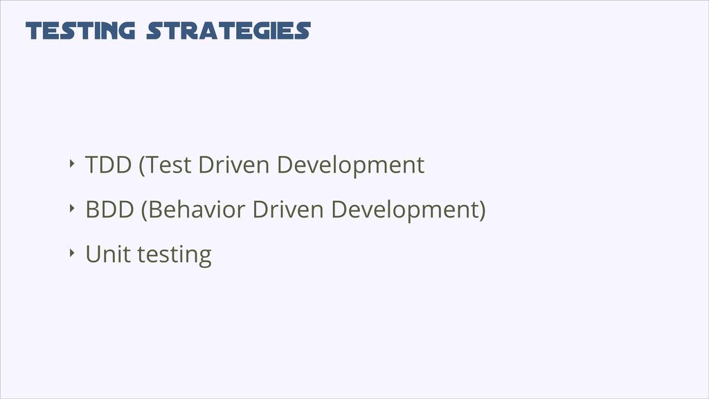 testing strategies ‣ TDD (Test Driven Developme...