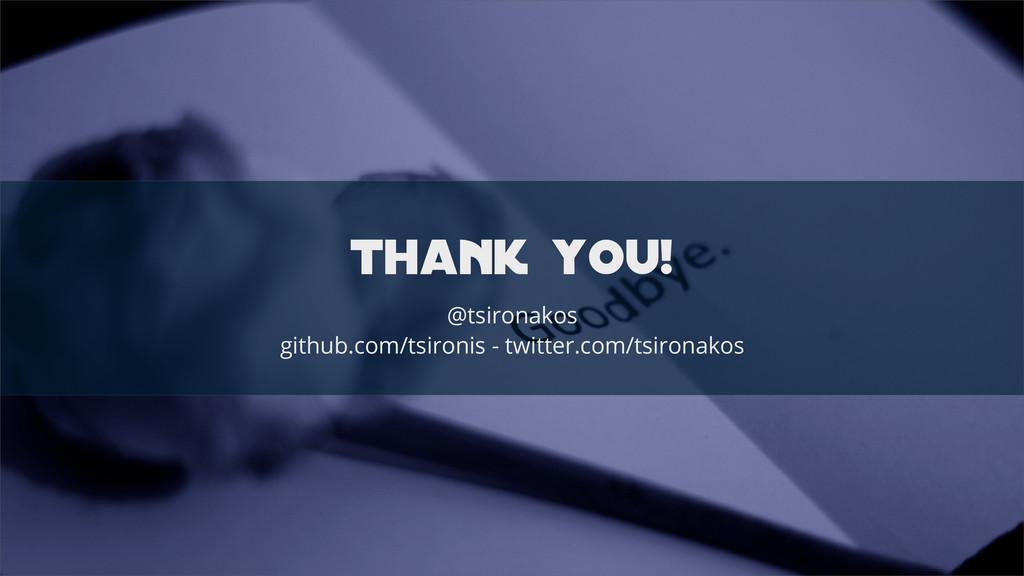 thank you! @tsironakos github.com/tsironis - tw...
