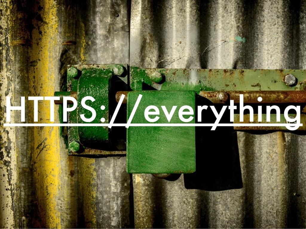 HTTPS://everything