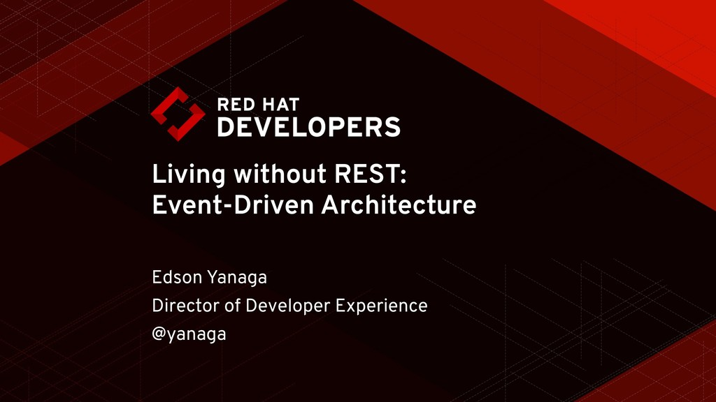 Living without REST: Event-Driven Architecture ...